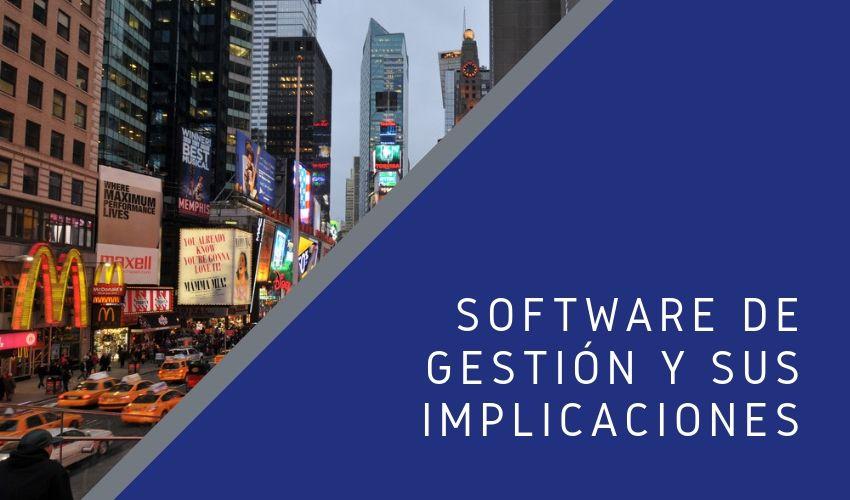 Software de Gestión y sus Implicaciones